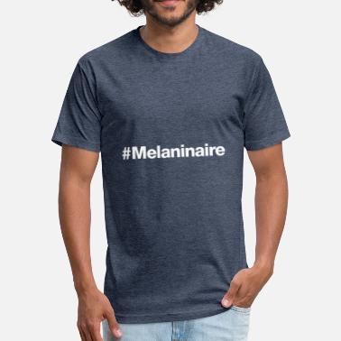 Melaninaire #Melaninaire - Hashtag Design (White Letters) - Fitted Cotton/Poly T-Shirt by Next Level