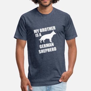 German Shepherd Brother My Brother Is A German Shepherd - Fitted Cotton/Poly T-Shirt by Next Level