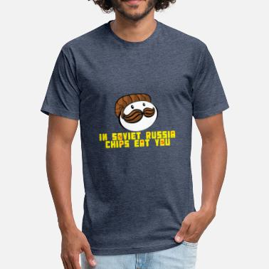 In Soviet Russia Chips parody in soviet Russia - Fitted Cotton/Poly T-Shirt by Next Level