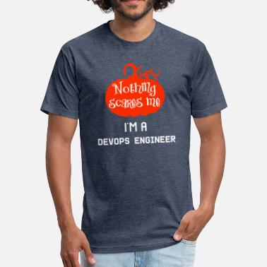 Devops Engineer Nothing Scares Me I'm a DevOps Engineer - Fitted Cotton/Poly T-Shirt by Next Level