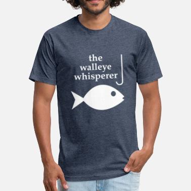 Walleye Fishing Funny Walleye Whisperer Fishing - Fitted Cotton/Poly T-Shirt by Next Level