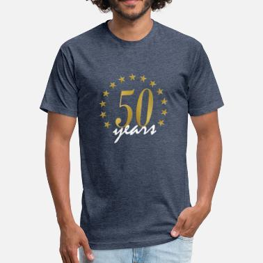 50 Year 50 Years - Fitted Cotton/Poly T-Shirt by Next Level