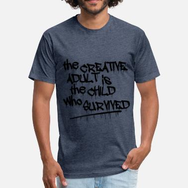 Adult Graffiti The Creative Adult is the Child who Survived - Fitted Cotton/Poly T-Shirt by Next Level