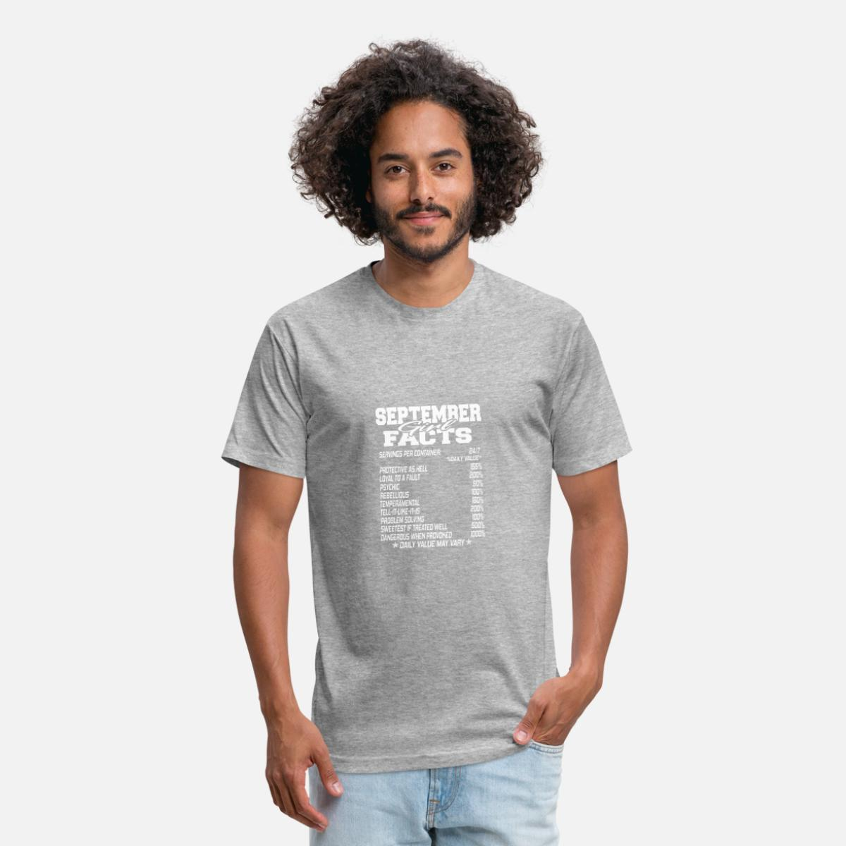 SEPTEMBER born girl funny birthmonth fact quotes Fitted Cotton/Poly T-Shirt  by Next Level - heather gray