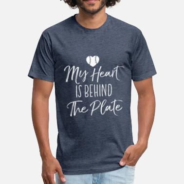 My Heart My Heart Is Behind The Plate - Fitted Cotton/Poly T-Shirt by Next Level