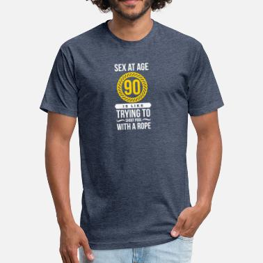 Sex Pool Sex At 90 Is Like Playing Pool With A Rope! - Fitted Cotton/Poly T-Shirt by Next Level