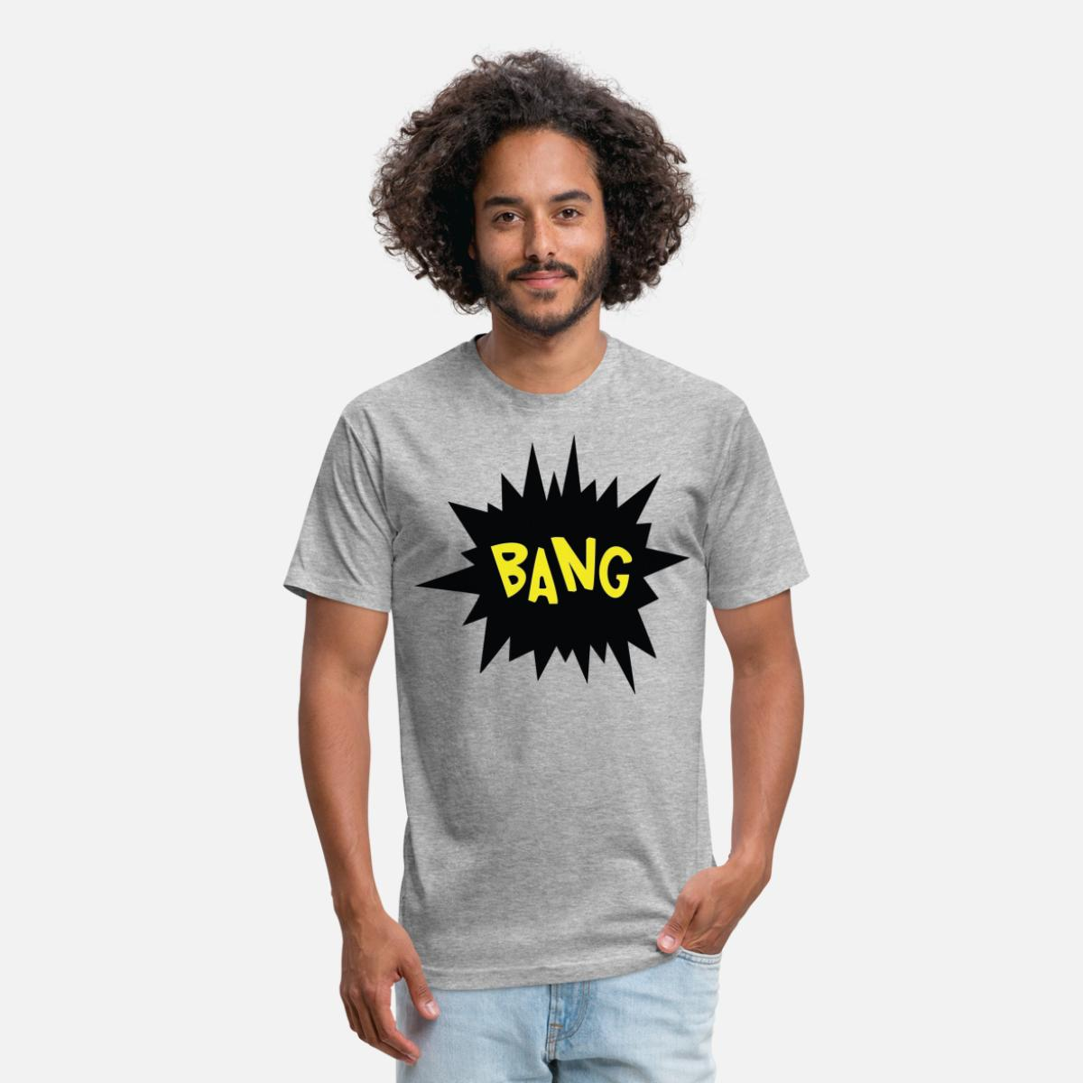 BANG Funny Quotes' Unisex Poly Cotton T Shirt   Spreadshirt