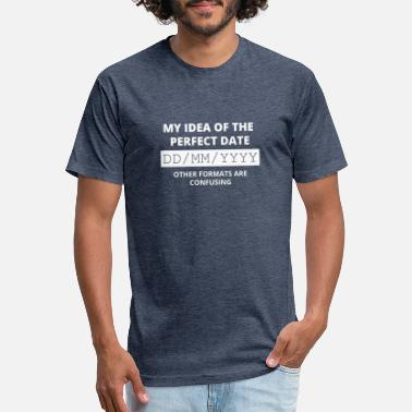 Yyyy My idea of the perfect date DD/MM/YYYY - Unisex Poly Cotton T-Shirt