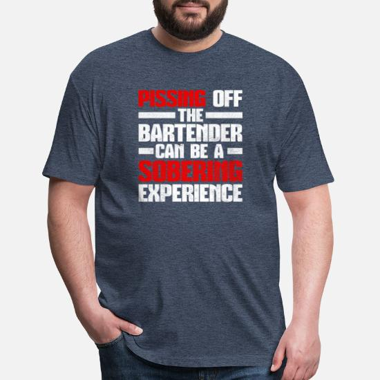 6c8e40013e12 Unisex Poly Cotton T-ShirtPissing Off The Bartender Can Be Sobering Bar Pub