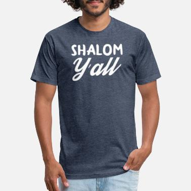 9eca4643 Peace Yall Shalom Yall Funny Jewish Hebrew Peace Passover - Unisex Poly  Cotton T-Shirt