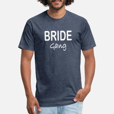 Bride To Be Bride gang - Unisex Poly Cotton T-Shirt