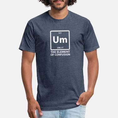 Um The Element Of Confusion - Unisex Poly Cotton T-Shirt