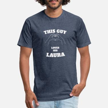 Laura Name This Guy Loves His Laura Valentine Day Gift - Unisex Poly Cotton T-Shirt