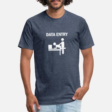 Data Entry funny tshirt - Unisex Poly Cotton T-Shirt