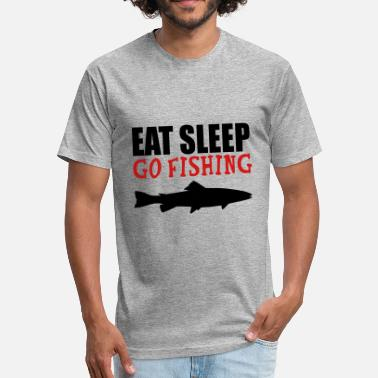 Eat Sleep Fishing eat sleep go fishing fish - Fitted Cotton/Poly T-Shirt by Next Level