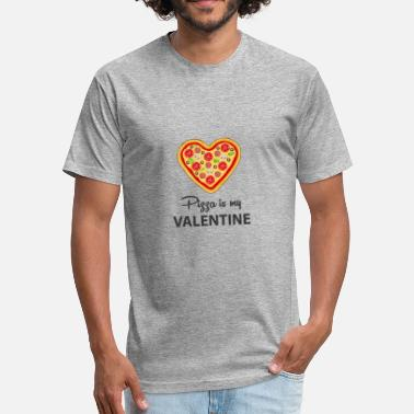 Pizza Is My Valentine Pizza is my Valentine - Fitted Cotton/Poly T-Shirt by Next Level