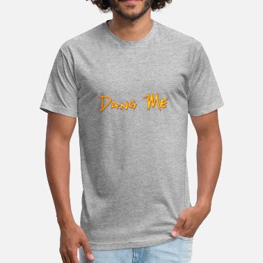 Golden Oldie Funny Song Titles Dang Me - Fitted Cotton/Poly T-Shirt by Next Level