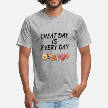 Every Day Is Training Day Cheat Day is Every Day - Fitted Cotton/Poly T-Shirt by Next Level