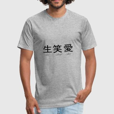 Life laugh love - Fitted Cotton/Poly T-Shirt by Next Level