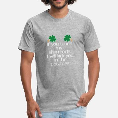 Gof Funny Touch My Shamrocks paddys day gof tfor Irish women - Fitted Cotton/Poly T-Shirt by Next Level