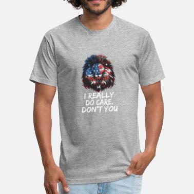 I Really Do Care. Don't You + America Flag Lion - Fitted Cotton/Poly T-Shirt by Next Level