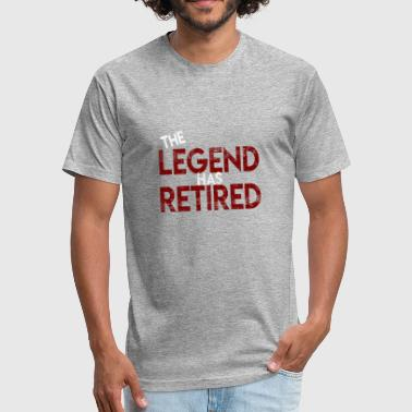 The legend has retired Funny retirement - Fitted Cotton/Poly T-Shirt by Next Level