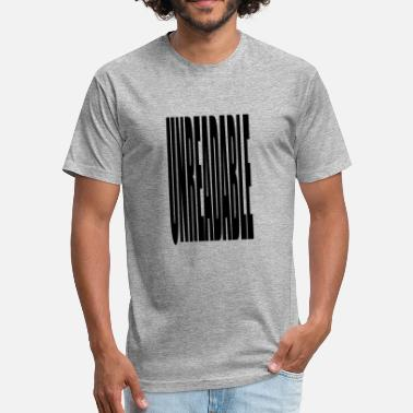 Unreadable UNREADABLE - Fitted Cotton/Poly T-Shirt by Next Level