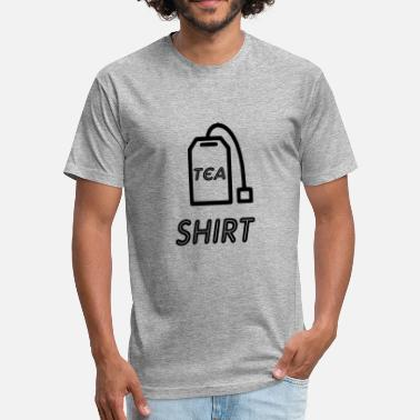Tea Addict tea shirt tea - Fitted Cotton/Poly T-Shirt by Next Level
