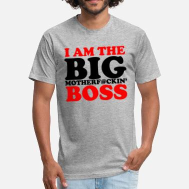 Im Boss im the boss - Fitted Cotton/Poly T-Shirt by Next Level