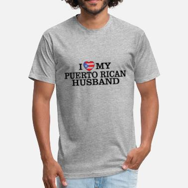 Puerto Rican Mom I love my puerto rican husband - Fitted Cotton/Poly T-Shirt by Next Level