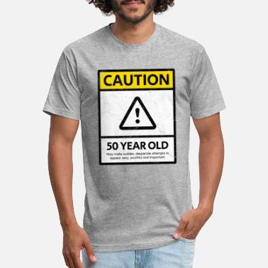 120b574e7e96 50 Year Old Caution 50 Year Old Birthday Party Distressed Gift - Unisex  Poly Cotton T