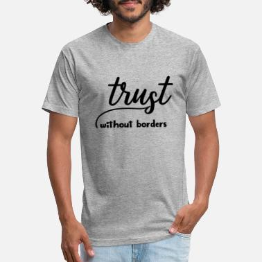 Trust Without Borders Empowerment Expressive - Unisex Poly Cotton T-Shirt