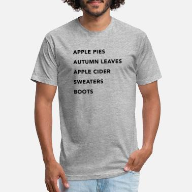 Apple Pies Autumn Leaves Apple Cider Sweaters Boot - Unisex Poly Cotton T-Shirt