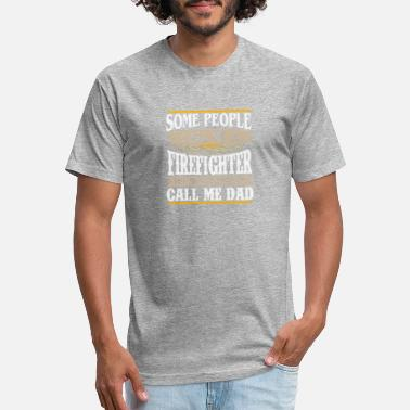 Firefighter The Most Important Call Me Dad People call me firefighter the most important dad - Unisex Poly Cotton T-Shirt