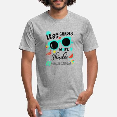 Less Grades More Shades Teacher On Break Summer Ts - Unisex Poly Cotton T-Shirt
