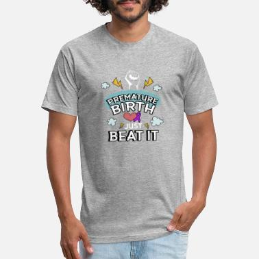Premature Premature Birth Just Beat It - Prematurity - Unisex Poly Cotton T-Shirt