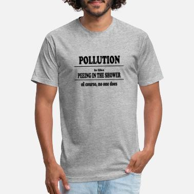 Pollute Pollution - Unisex Poly Cotton T-Shirt