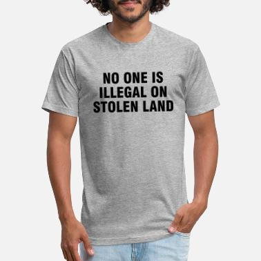 Illegal No one is illegal on stolen land - Unisex Poly Cotton T-Shirt