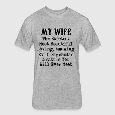 Evil Wife - Fitted Cotton/Poly T-Shirt by Next Level