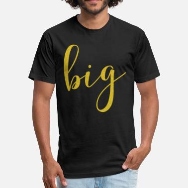 Big Little Sorority Big Little Sorority  - Fitted Cotton/Poly T-Shirt by Next Level