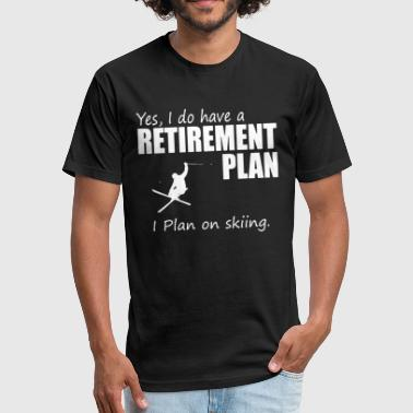 Skiing Retirement Retirement Plan On Skiing T-shirt - Fitted Cotton/Poly T-Shirt by Next Level