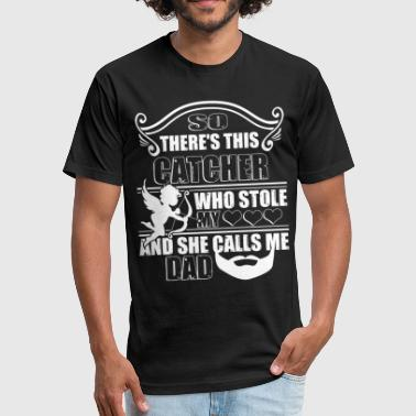 There's This Catcher Who Stole My Heart T Shirt - Fitted Cotton/Poly T-Shirt by Next Level