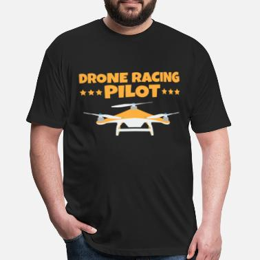 Drone-racing Drone - Drone racing Pilot - Fitted Cotton/Poly T-Shirt by Next Level