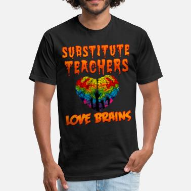 Substitute Substitute Teachers Halloween Costume Funny Shirt - Fitted Cotton/Poly T-Shirt by Next Level