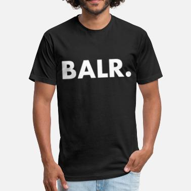 Balr. BALR Hoodie Balr soccer player football gift swag - Fitted Cotton/Poly T-Shirt by Next Level