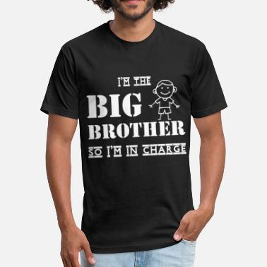 Funny Big Brother I'm The Big Brother T Shirt, Funny Brother T Shirt - Fitted Cotton/Poly T-Shirt by Next Level