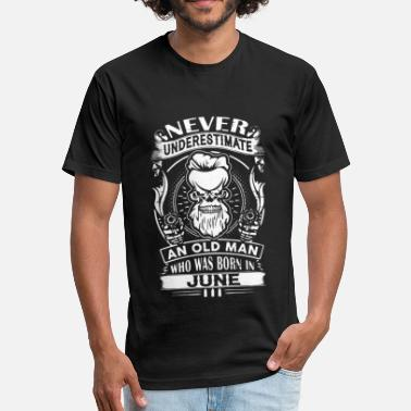 Never underestimate an old man who was born in jun - Unisex Poly Cotton T-Shirt