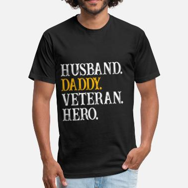 Fat Daddy Mens Husband Daddy Veteran Hero Shirt Military Fat - Fitted Cotton/Poly T-Shirt by Next Level