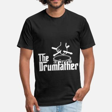 Tama Drums The Drum Father Drumsticks Drums Cymbal Pearl Pais - Fitted Cotton/Poly T-Shirt by Next Level