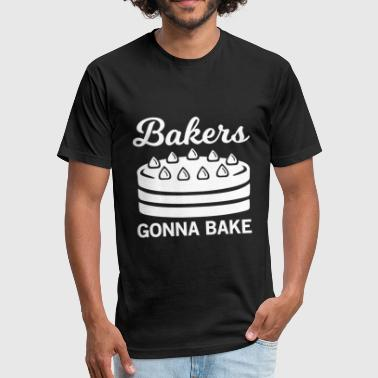 Baker Cake Bakers Gonna Bake Cake - Fitted Cotton/Poly T-Shirt by Next Level